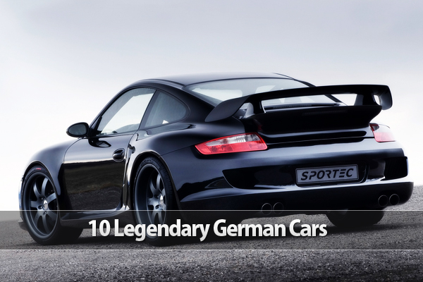 10 Legendary German Cars