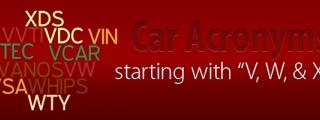 Car Acronyms V, W, & X