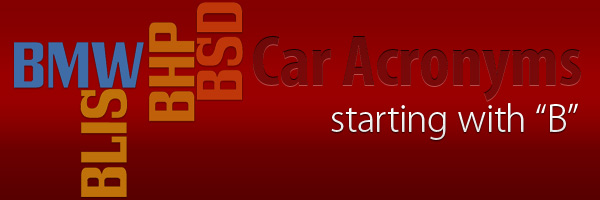 Car Acronyms B at Car Acronyms B