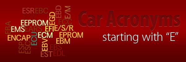 Car Acronyms E at Car Acronyms E