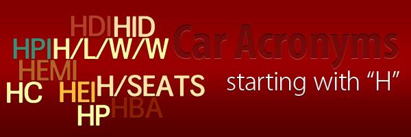 Car Acronyms H at Car Acronyms H