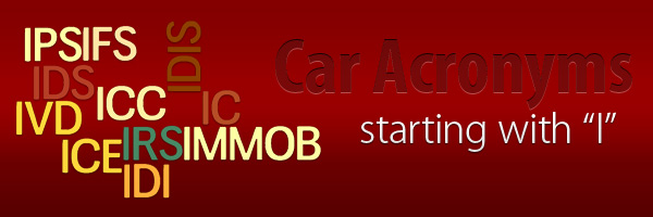 Car Acronyms I at Car Acronyms I