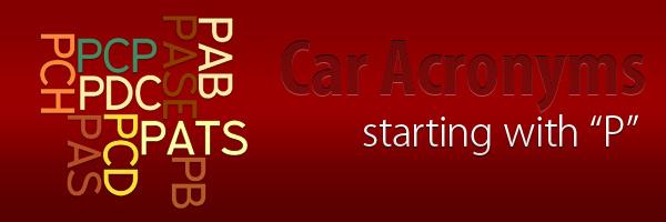 Car Acronyms P at Car Acronyms P
