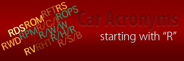 Car Acronyms R at Car Acronyms R