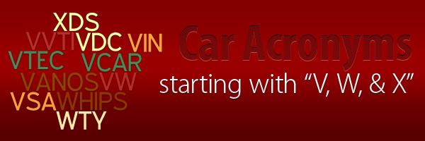 Car Acronyms V W X at Car Acronyms V, W, & X