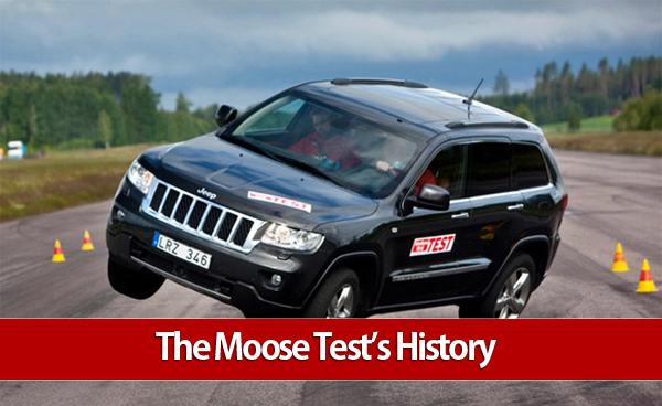 Jeep Grand Cherokee Moose Test at The Moose Test's History