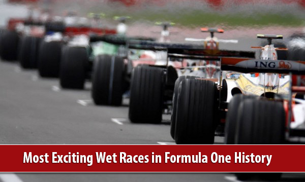 Grand Prix 600x4001 at Most Exciting Wet Races in Formula One History