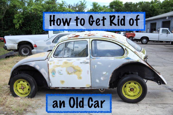 get rid of old car 730x486 at How to Get Rid of Your Old Car: 8 Reliable Ideas